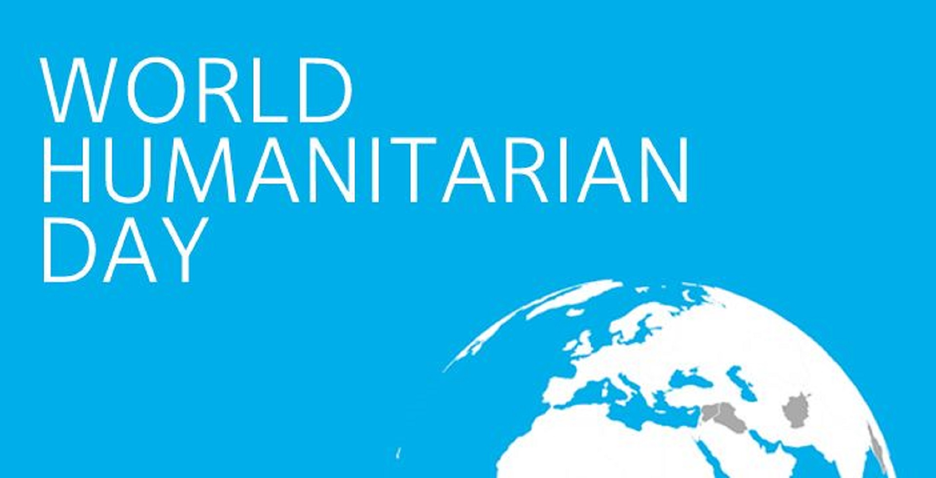 outline of globe in the bottom right corner against a blue background with the words World Humanitarian Day written in the upper left-hand corner.